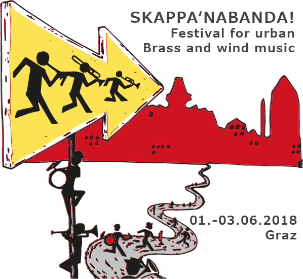 Skappa'nabanda! - Festival for urban brass and wind music - June 1st to 3rd 2018 in Graz